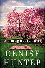 On Magnolia Lane (A Blue Ridge Romance Book 3) Kindle Edition