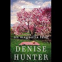 On Magnolia Lane (A Blue Ridge Romance Book 3)