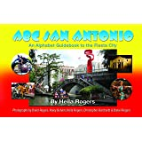 ABC San Antonio: An Alphabet Guidebook to the Fiesta City