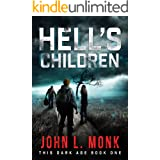 Hell's Children: A Post-Apocalyptic Survival Thriller (This Dark Age Book 1)