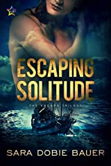 Escaping Solitude (The Escape Trilogy Book 2) Kindle Edition