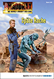 Maddrax - Folge 459: Späte Rache (German Edition)