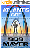 Atlantis Gate: A Novel of Time Travel and Alternate Worlds