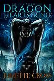 Dragon Heartstring: A Vale of Stars Prequel