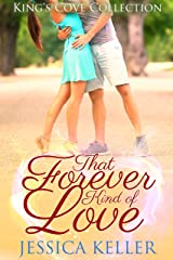 That Forever Kind of Love (King's Cove Collection) Kindle Edition