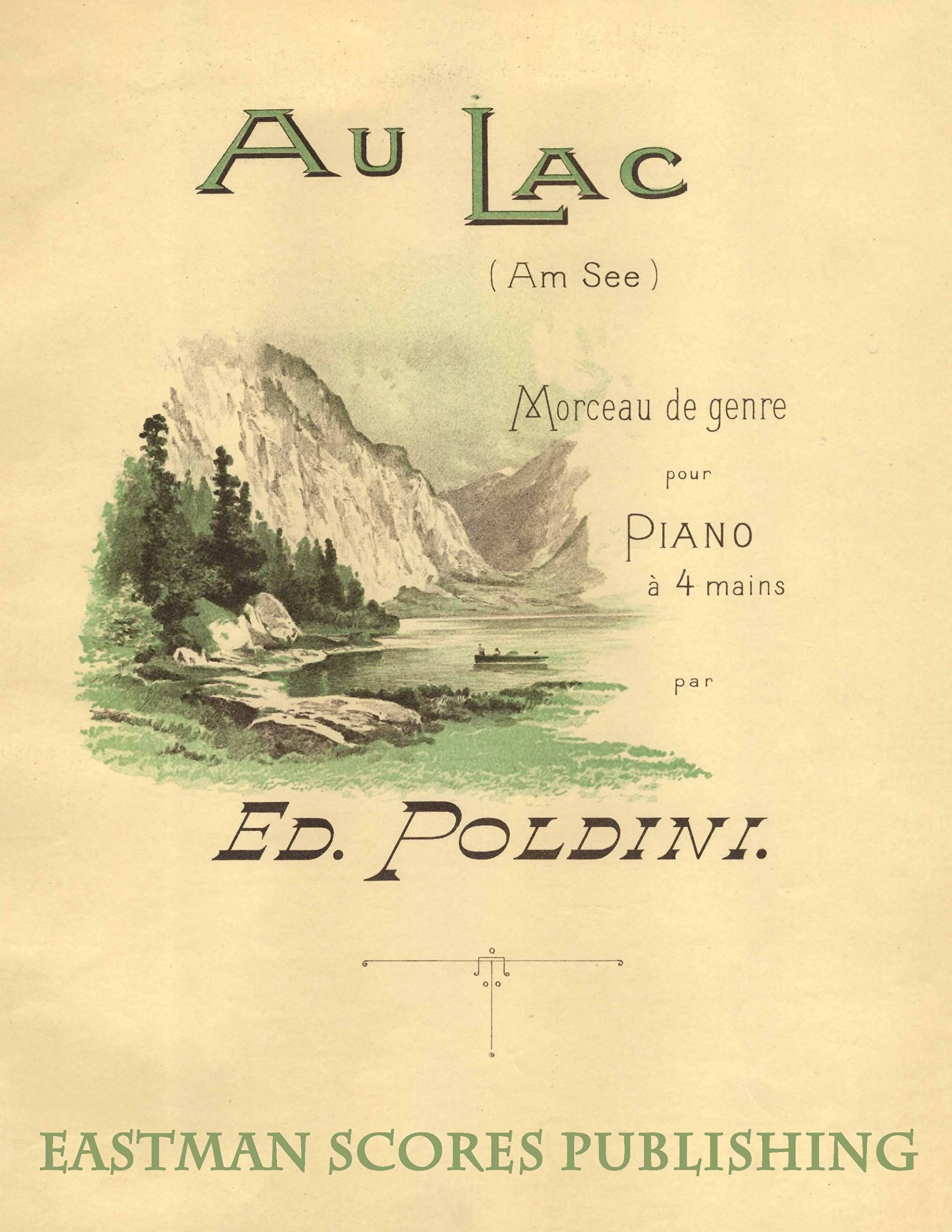 Download Poldini, Ede : Au lac, Genrestücke : fur Pianoforte zu vier Handen, Op. 12, no. 1 ebook