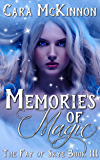 Memories of Magic (The Fay of Skye Book 3)