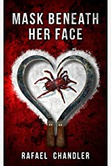 Mask Beneath Her Face Kindle Edition