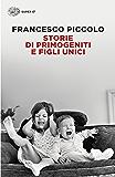 Storie di primogeniti e figli unici (Super ET)