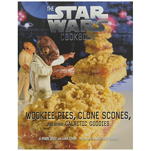 Wookiee Pies, Clone Scones, and Other Galactic Goodies (Star Wars Cookbook)