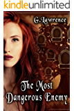 The Most Dangerous Enemy (The Elizabeth of England Chronicles Book 3)