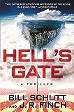 Hell's Gate: A Thriller