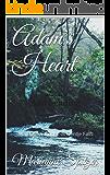 Adam's Heart: Mail-Order Brides of Gentle Falls