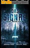 Das Signal: Science Fiction Thriller (German Edition)