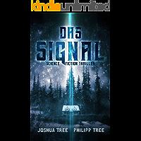 Das Signal: Science Fiction Thriller