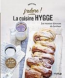 Cuisine hygge - j'adore (J'adore !) (French Edition)