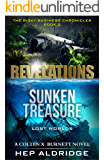 REVELATIONS: Sunken Treasure lost worlds (Risky Business Chronicles Book 2)