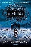 Dividida - Volume 2. Coleção Trylle