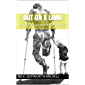 Out on a Limb: Life with a disability and stories from a life past