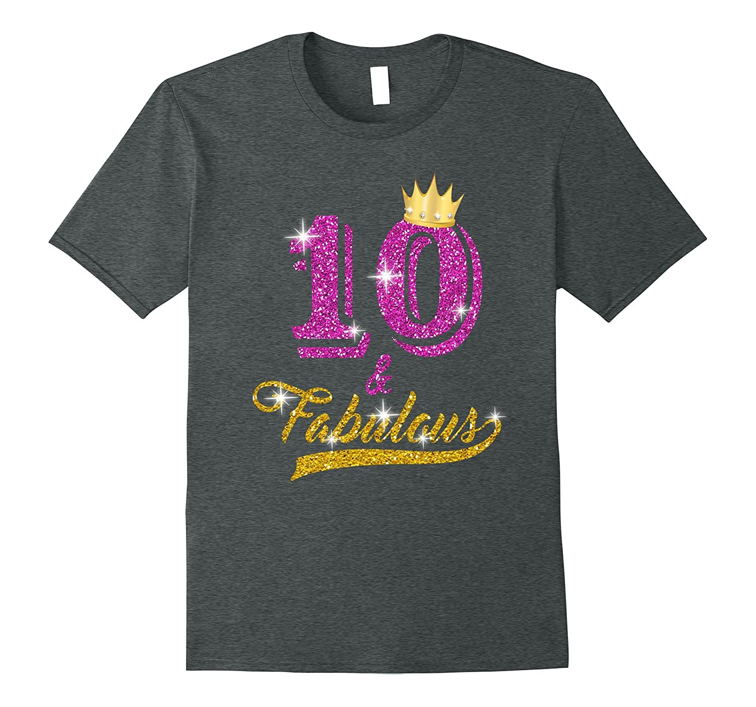 10 and Fabulous 10 years old B-day 10th Birthday Gift-TH