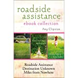 Roadside Assistance Ebook Collection: Contains Roadside Assistance, Destination Unknown, and Miles from Nowhere