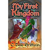 My First Kingdom (The Royal Wizard of Yurt Book 10)