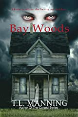 Bay Woods Kindle Edition