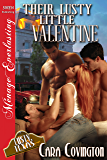 Their Lusty Little Valentine [The Lusty, Texas Collection] (Siren Publishing Menage Everlasting) (The Lusty, Texas Series Book 20)