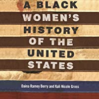 A Black Women's History of the United States: ReVisioning American History, Book 5