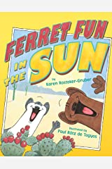 Ferret Fun in the Sun Kindle Edition