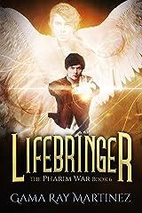 Lifebringer (Pharim War Book 6) Kindle Edition