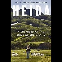 Heida: A Shepherd at the Edge of the World