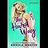 The Hard Way (Kinky Bank Robbers Book 4)