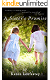 A Sister's Promise (Sisters Series Book 1)