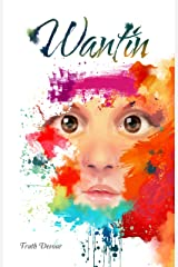 Wantin (Book 1) Kindle Edition
