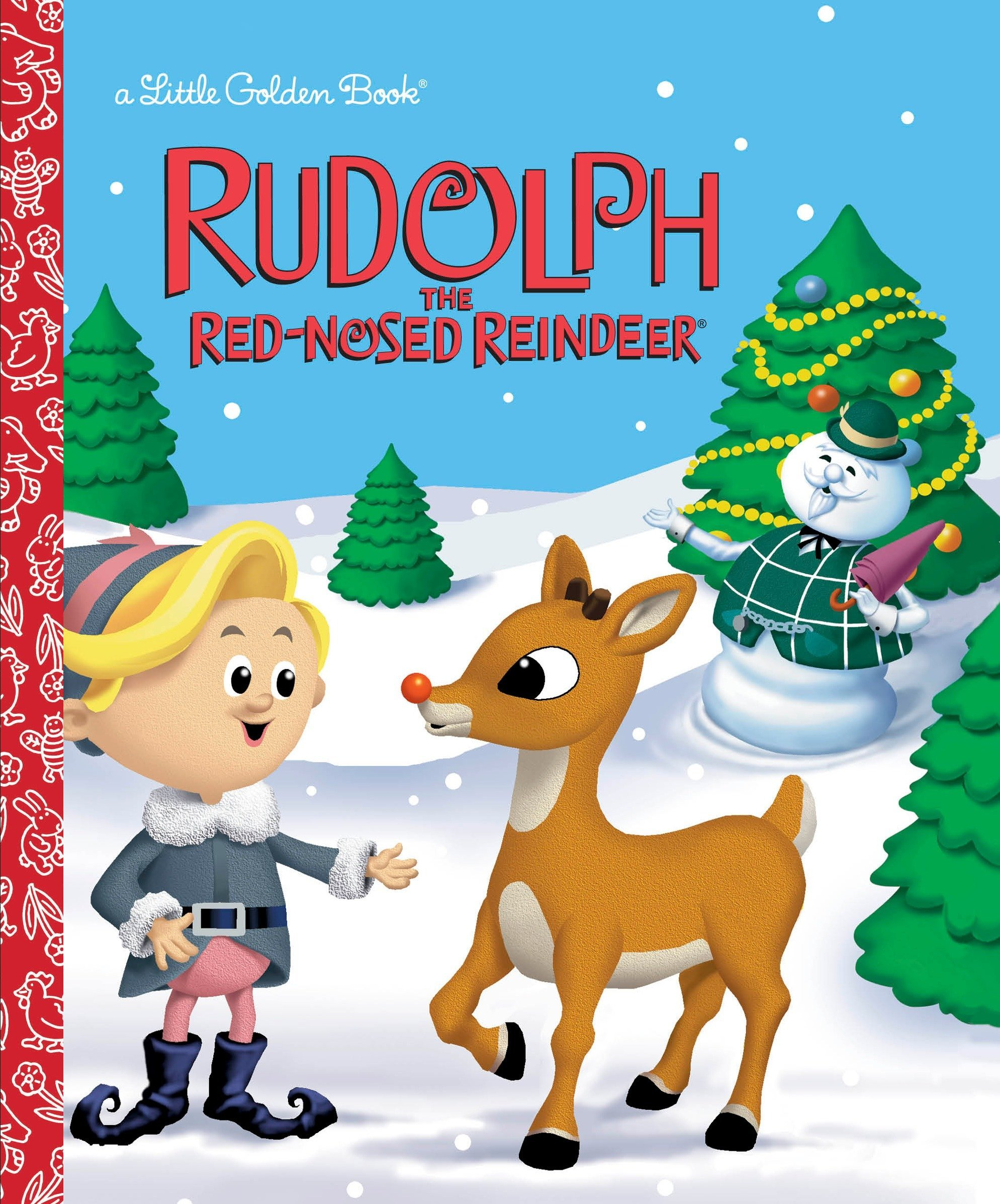 Rudolph the Red-Nosed Reindeer (Rudolph the Red-Nosed Reindeer ...
