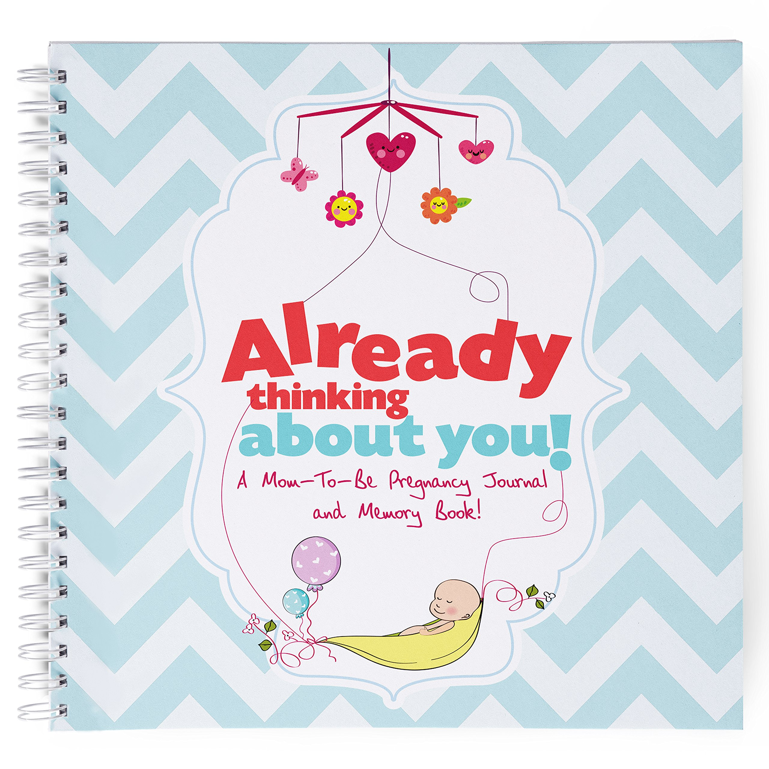 Pregnancy Journal and Baby Memory Book for Your Newborn. Great Baby Book for Memories and a Great Mom to Be Gift and Baby First Journal. A Milestone Book for a Life Time
