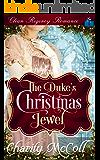 The Duke's Christmas Jewel: Clean Regency Romance (English Edition)