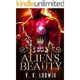Alien's Beauty (Galactic Fairytales Book 1)
