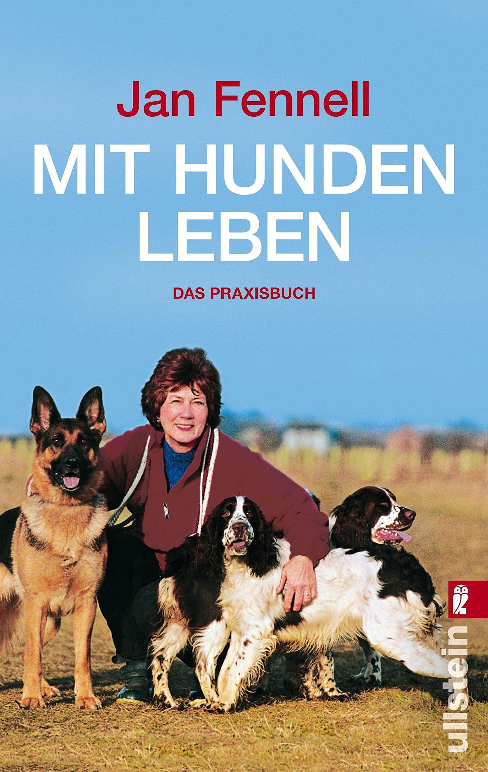 Mit Hunden leben: Das Praxisbuch
