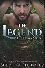 The Legend (A Legacy Series Novella) (The Legacy Series Book 1) Kindle Edition