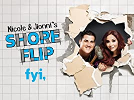 Nicole and Jionni's Shore Flip Season 1