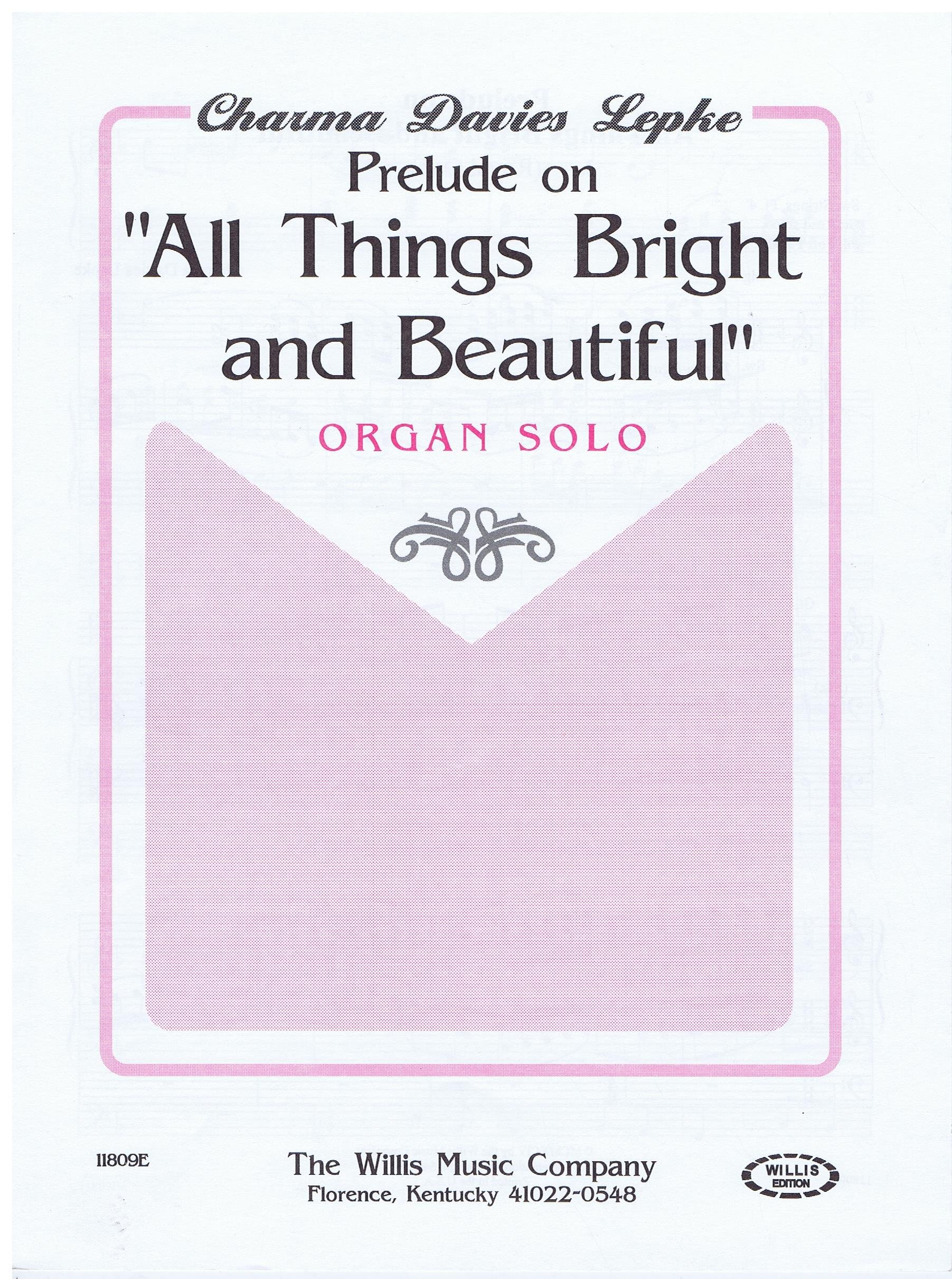 "Prelude on ""All Things Bright and Beautiful"" Organ Solo pdf epub"