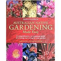 Australian Native Gardening made Easy 4th Edition