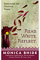 Read. Write. Reflect.: Inspiration for Creative Minds Kindle Edition
