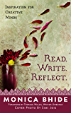 Read. Write. Reflect.: Inspiration for Creative Minds