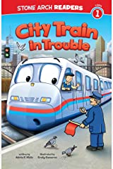 City Train in Trouble (Train Time) Kindle Edition