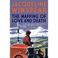 The Mapping of Love and Death: A fascinating inter-war whodunnit (Maisie Dobbs Mysteries Series Book 7)