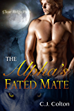 The Alpha's Fated Mate (Gay MPreg Werewolf Shifter Erotic Romance) (Clear Ridge Pack Book 1)