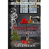 Christmas Cloches and Corpses: A Ghostly Fashionista Mystery (Ghostly Fashionista Mystery Series Book 3)